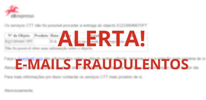 CTT e EDP: Cuidado com estes e-mails fraudulentos