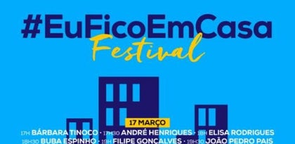 @FestivalEuFicoEmCasa. 77 artistas portugueses respondem com festival virtual ao Covid-19