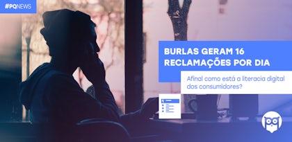 Burlas geram 16 reclamações por dia. Aumento de 77% face a 2019.