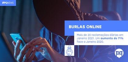 Burlas Online: Portal da Queixa regista aumento de 71% em janeiro